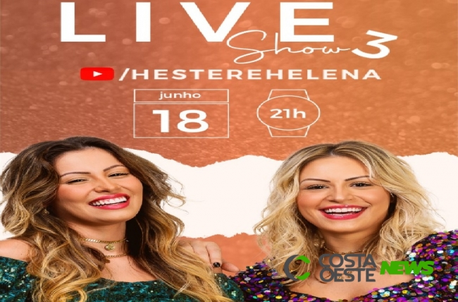 Hoje (18) tem live das irmãs são-miguelenses Héster e Helena