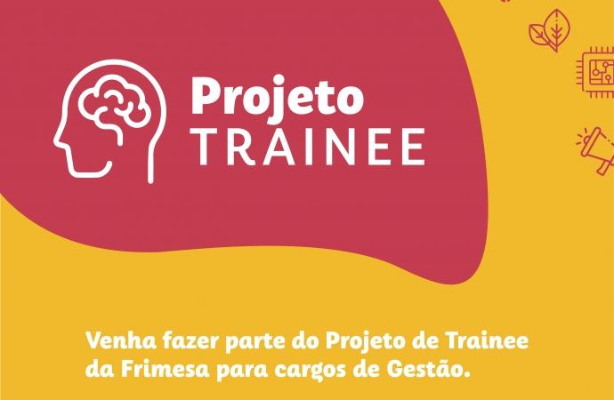 Frimesa lança Projeto Trainee