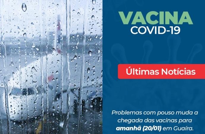 Covid-19: Problemas com pouso muda a chegada das vacinas em Guaíra