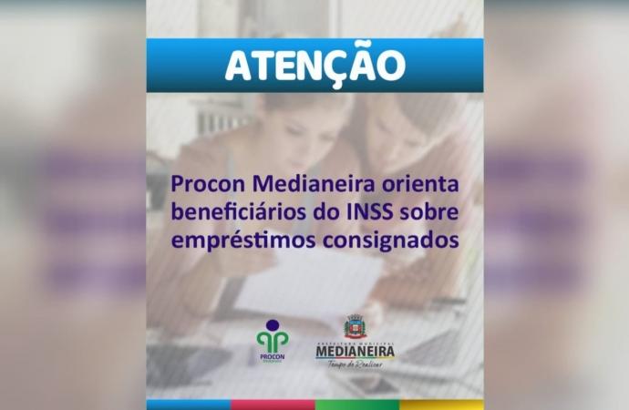 Procon Medianeira  orienta beneficiários do INSS sobre empréstimos consignados