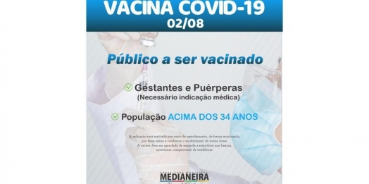 Medianeira divulga vacinação para população em geral acima de 34 anos