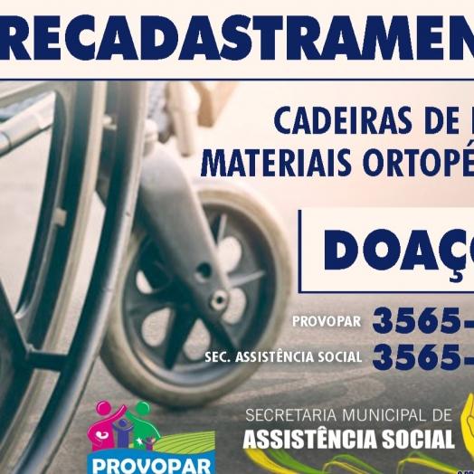 Provopar de São Miguel do Iguaçu realiza recadastramento de cadeiras de rodas e materiais ortopédicos e pede doações